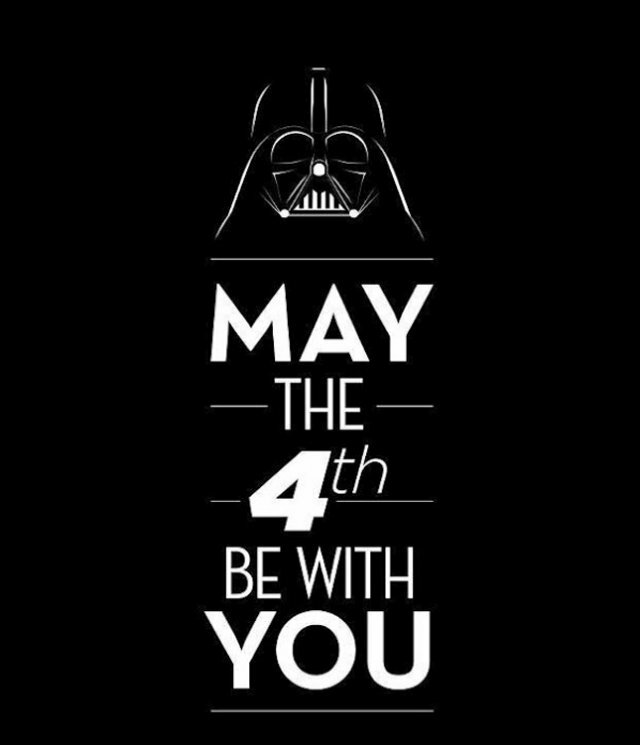 «May the fourth (4th) be with you» или День Звёздных Войн!